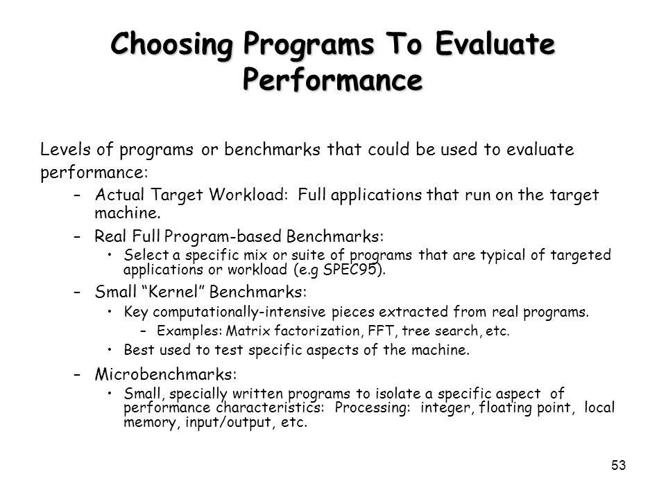 Choosing Programs To Evaluate Performance