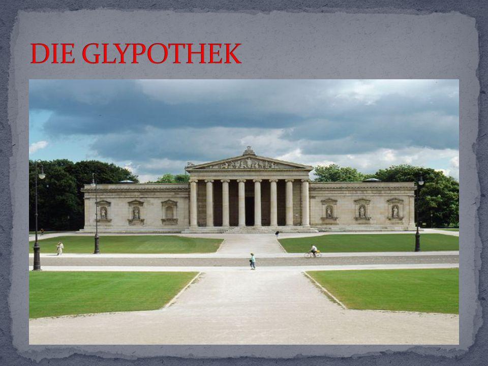 DIE GLYPOTHEK