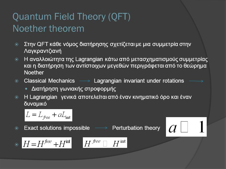 Quantum Field Theory (QFT) Noether theorem