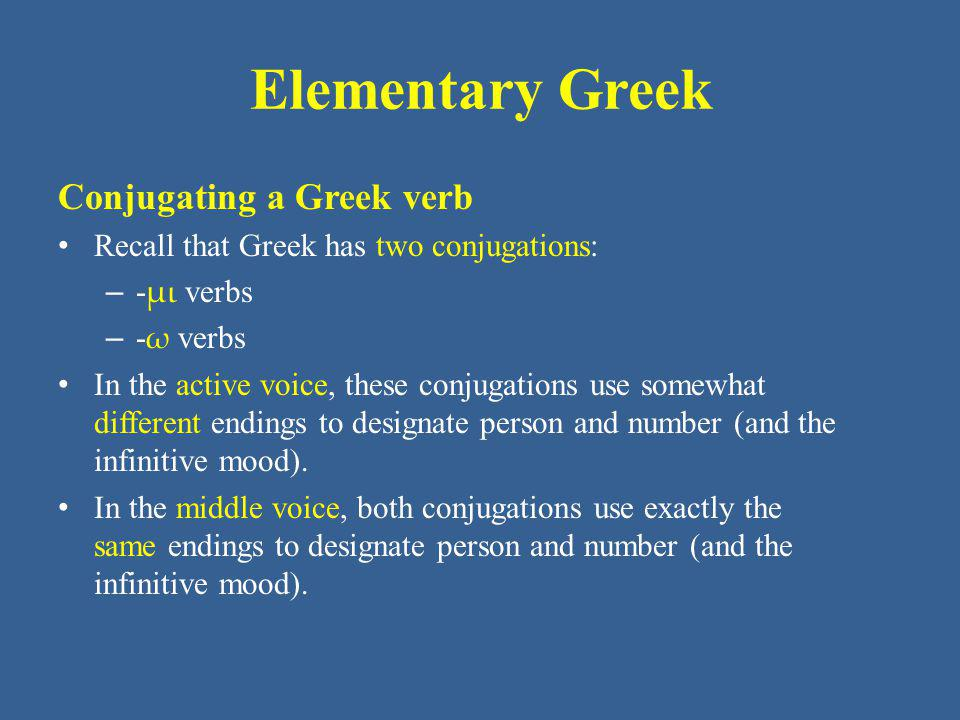 Elementary Greek Conjugating a Greek verb