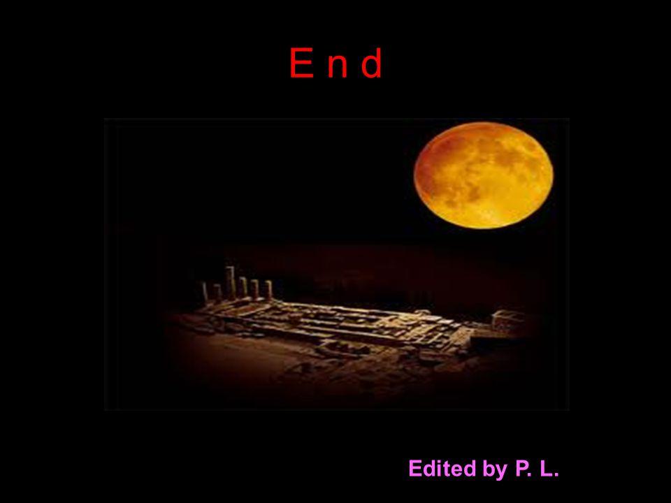 E n d Edited by P. L.