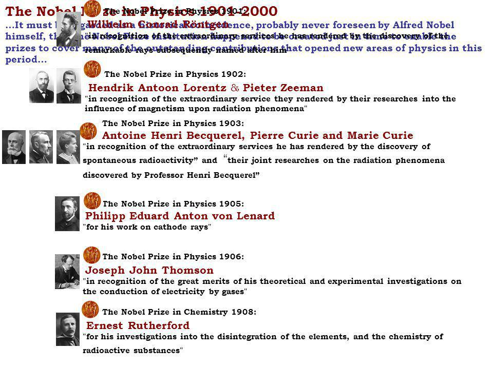 The Nobel Prize in Physics 1901-2000
