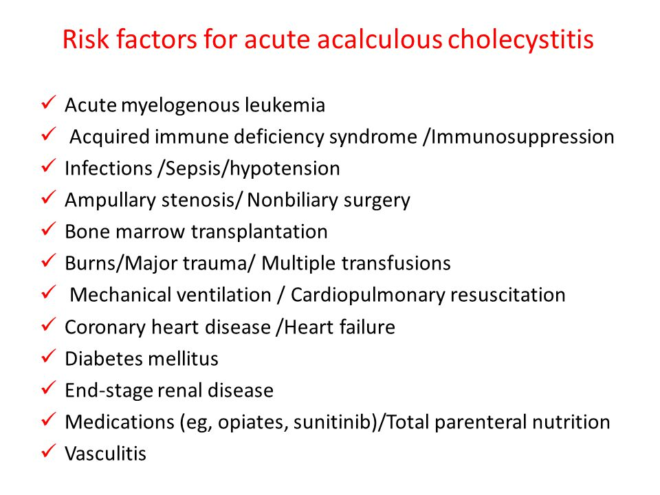 Risk factors for acute acalculous cholecystitis