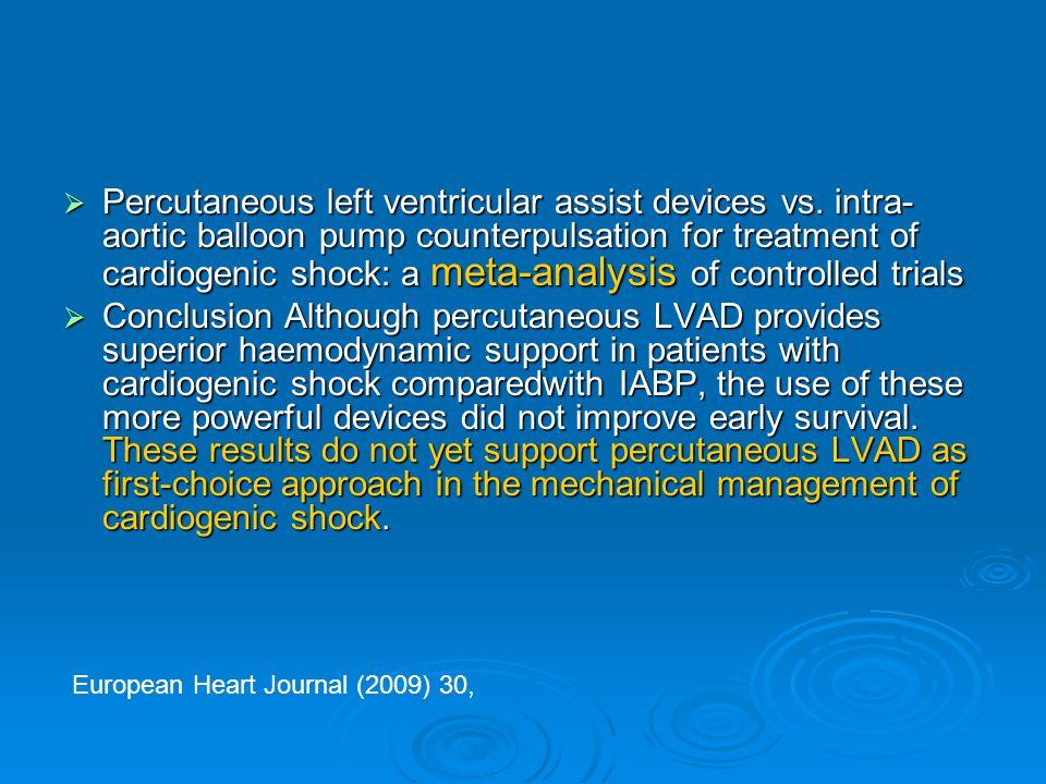 Percutaneous left ventricular assist devices vs