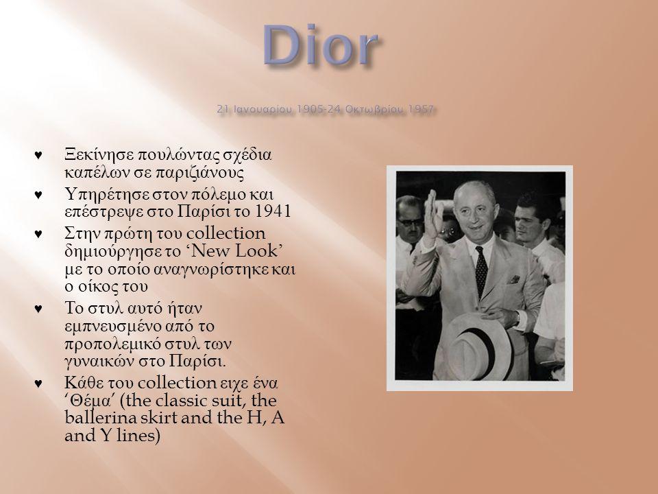 Dior 21 Ιανουαρίου 1905-24 Οκτωβρίου 1957