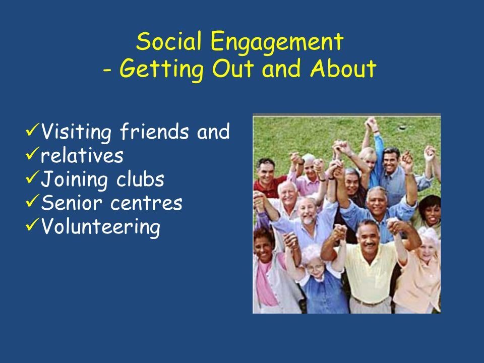 Social Engagement - Getting Out and About