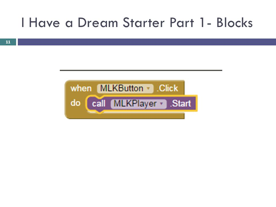 I Have a Dream Starter Part 1- Blocks