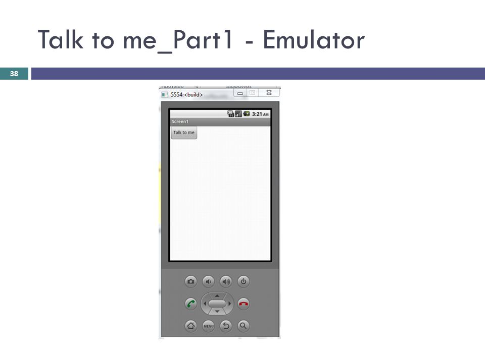 Talk to me_Part1 - Emulator