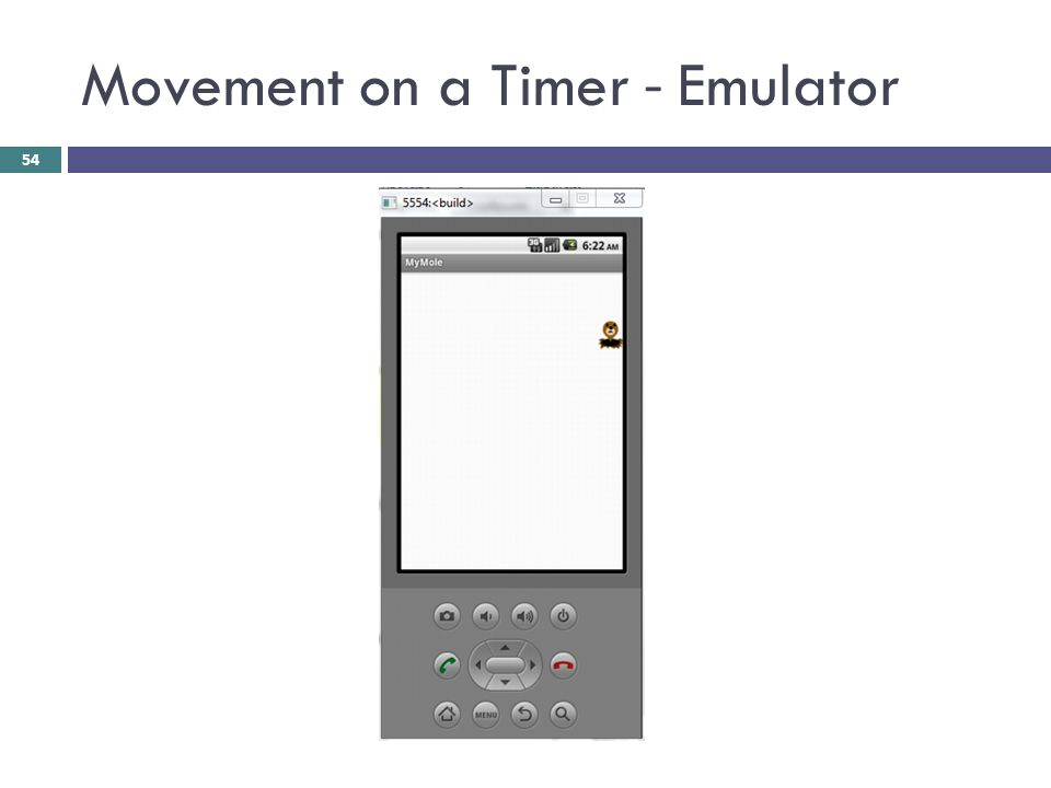 Movement on a Timer - Emulator