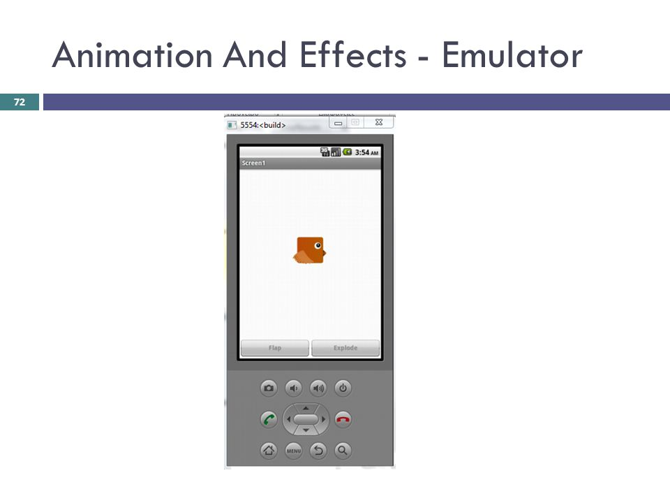 Animation And Effects - Emulator
