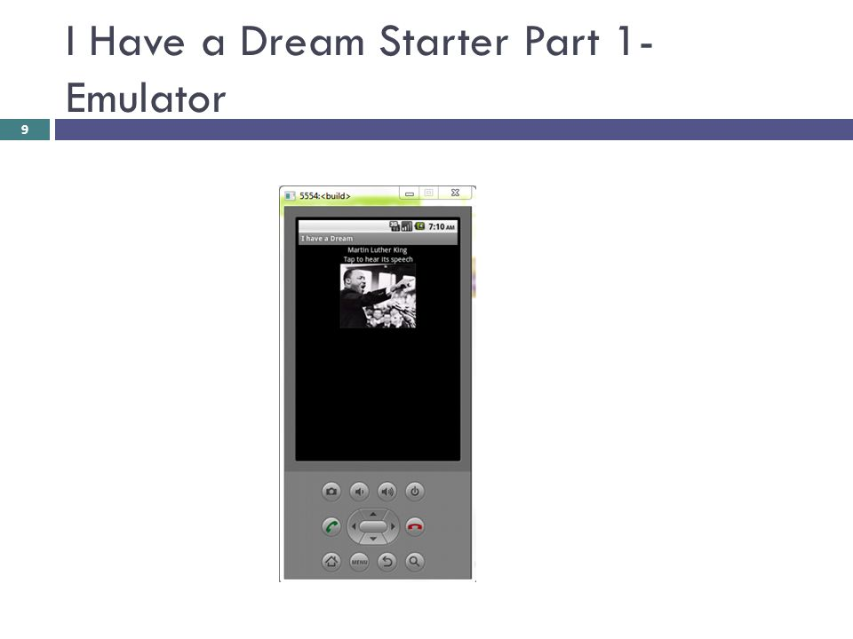 I Have a Dream Starter Part 1- Emulator
