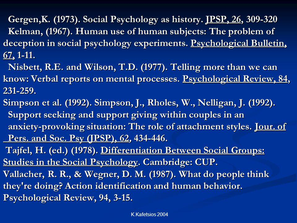 Gergen,K. (1973). Social Psychology as history