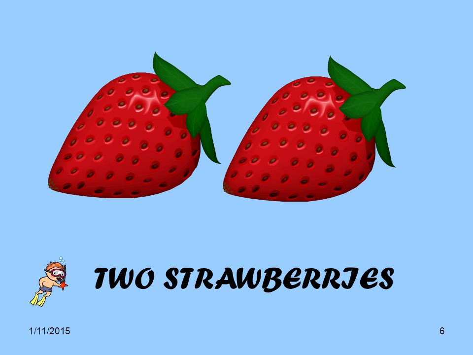 TWO STRAWBERRIES 4/8/2017