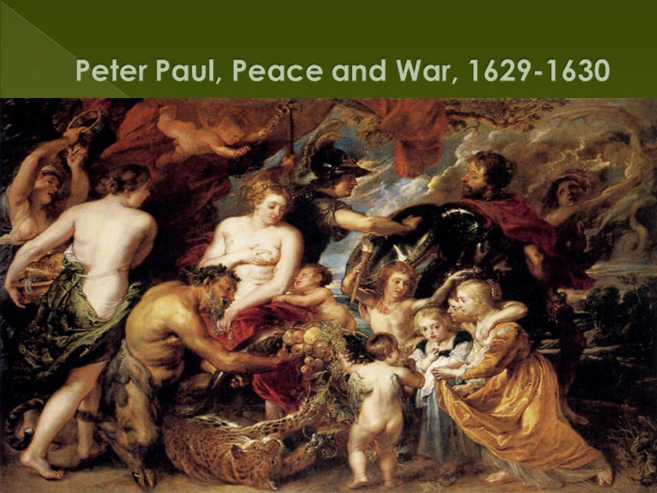 Peter Paul, Peace and War, 1629-1630