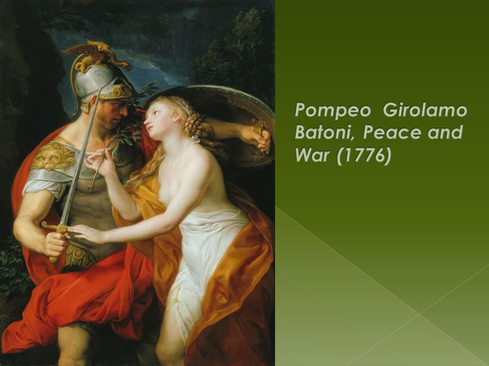 Pompeo Girolamo Batoni, Peace and War (1776)