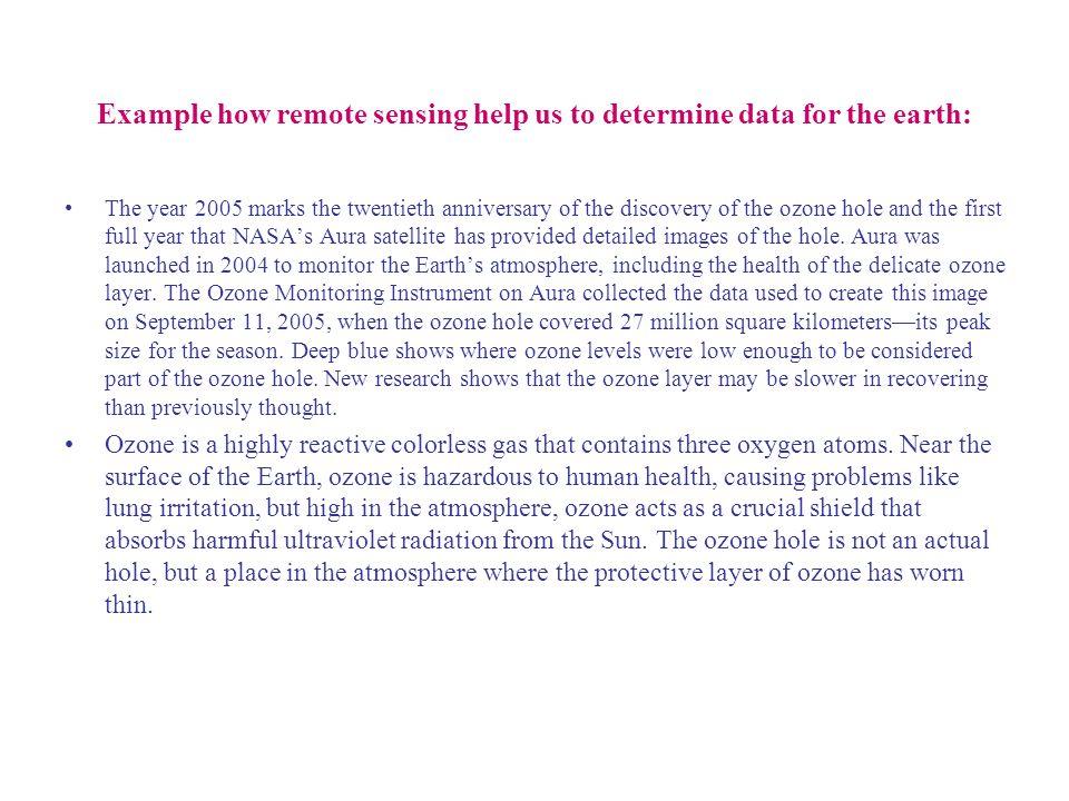 Example how remote sensing help us to determine data for the earth:
