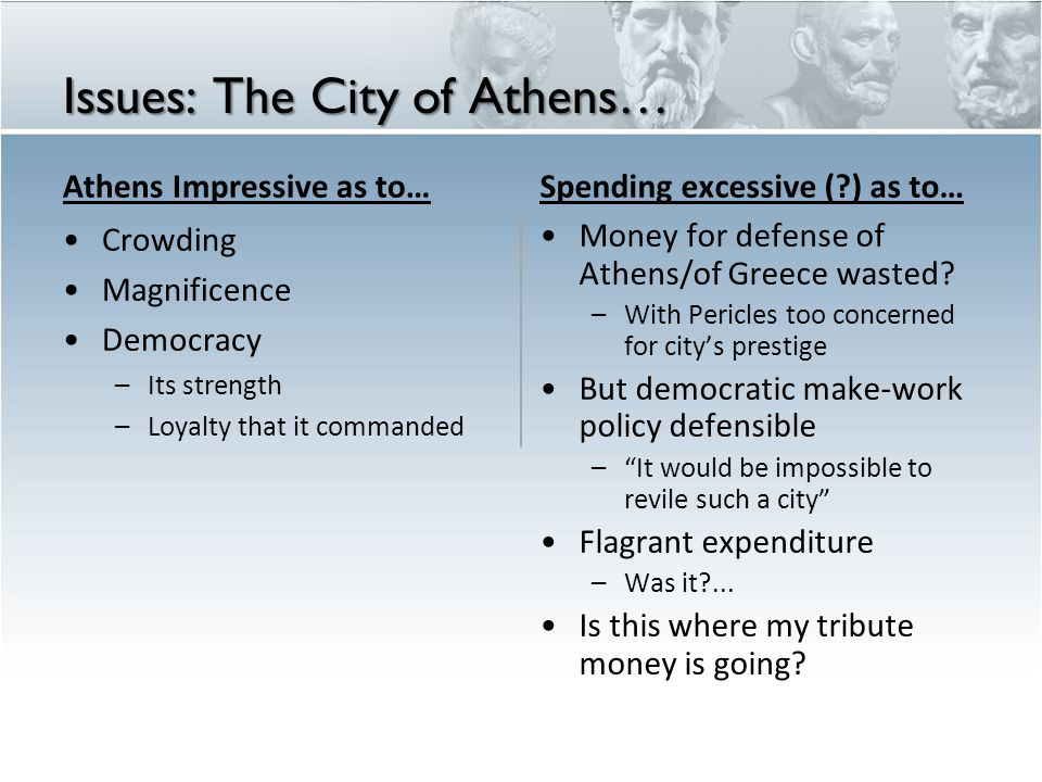 Issues: The City of Athens…