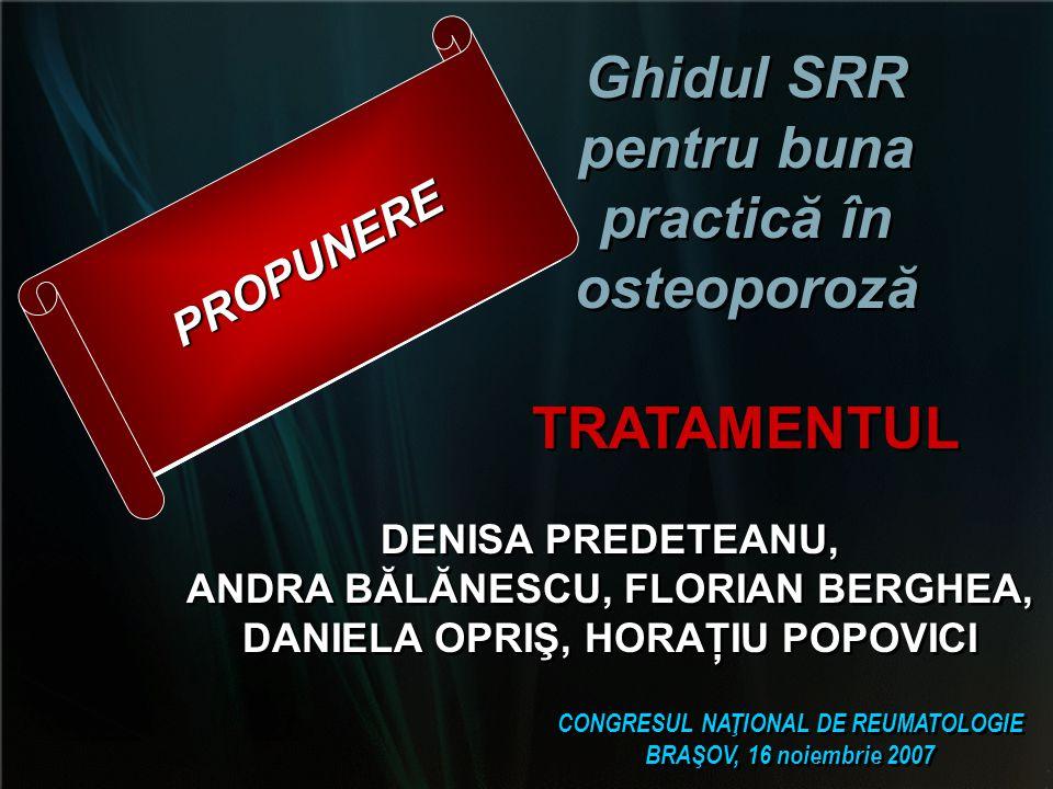 Ghidul SRR pentru buna practică în osteoporoză TRATAMENTUL