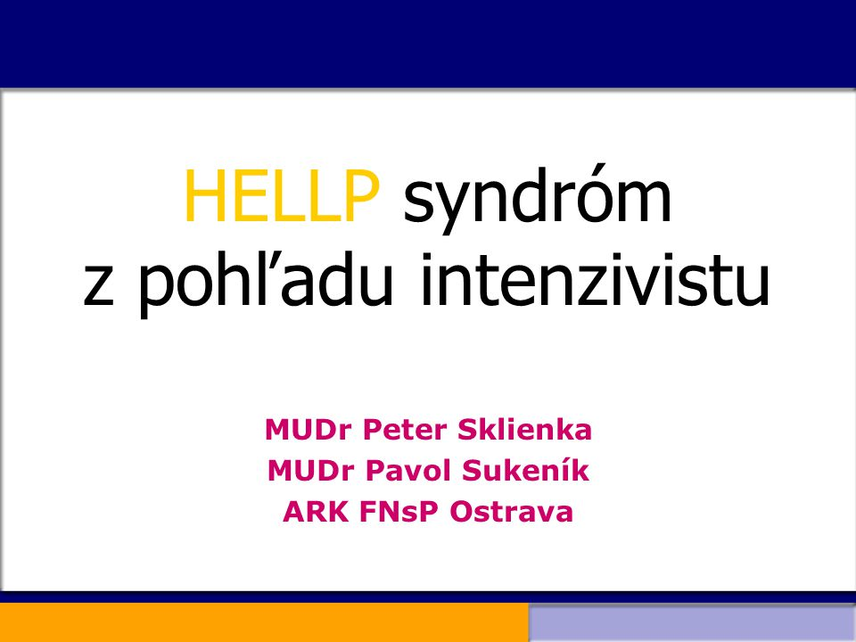 HELLP syndróm z pohľadu intenzivistu