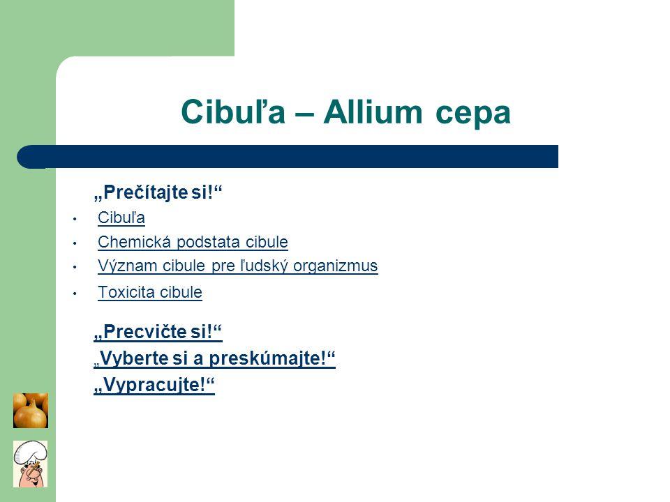 """Cibuľa – Allium cepa """"Prečítajte si! """"Precvičte si!"""