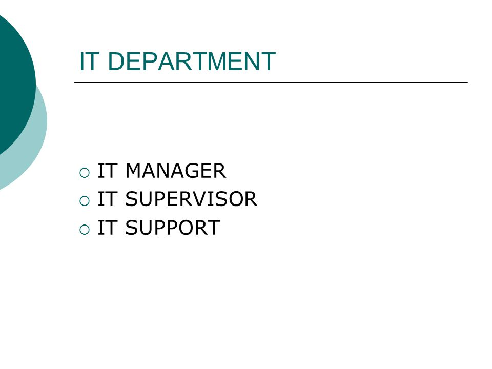 ΙΤ DEPARTMENT IT MANAGER IT SUPERVISOR IT SUPPORT
