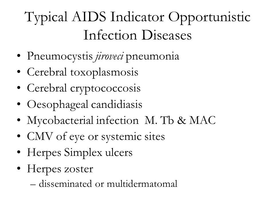 Typical AIDS Indicator Opportunistic Infection Diseases