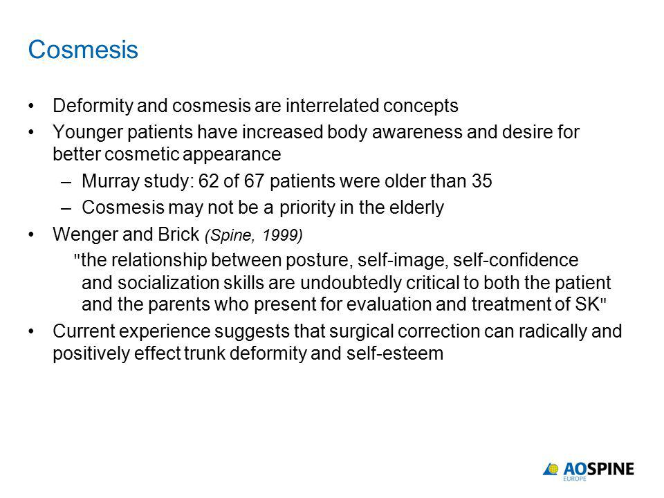 Cosmesis Deformity and cosmesis are interrelated concepts