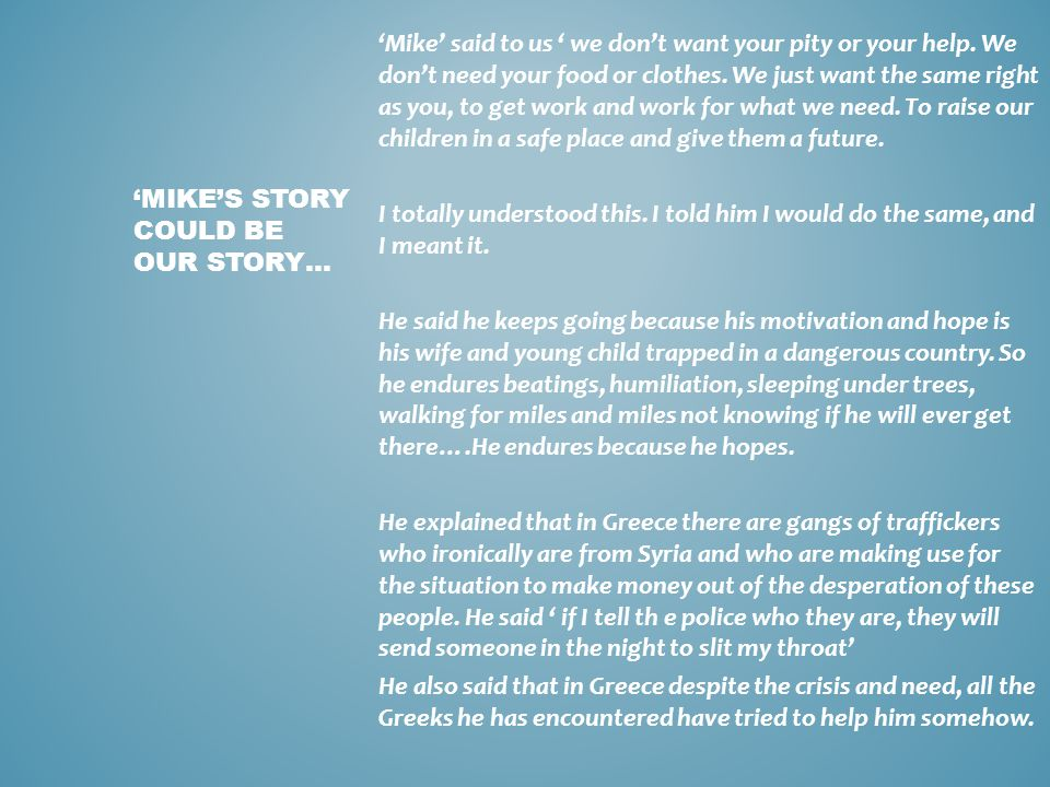 'Mike's story could be our story…