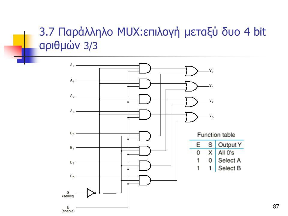 3.7 Παράλληλο ΜUX:επιλογή μεταξύ δυο 4 bit αριθμών 3/3