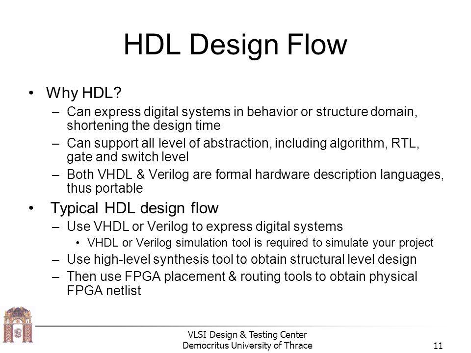 HDL Design Flow Why HDL Typical HDL design flow