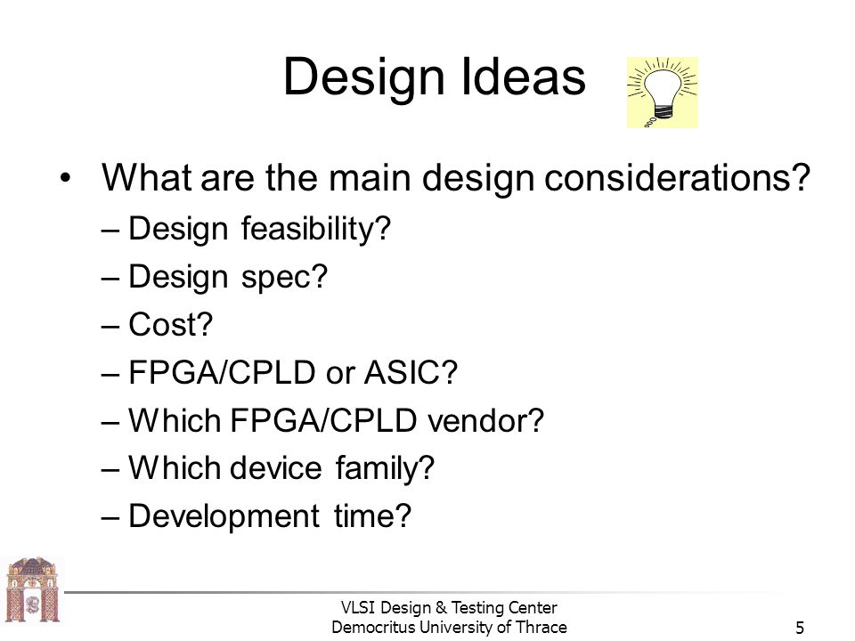 Design Ideas What are the main design considerations