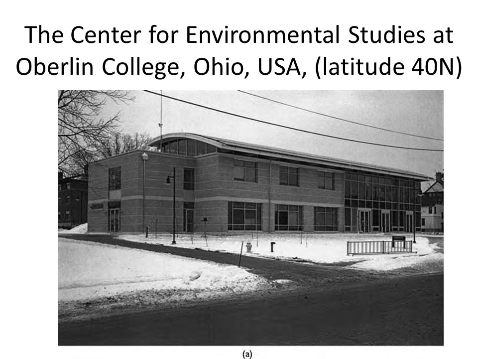 The Center for Environmental Studies at Oberlin College, Ohio, USA, (latitude 40N)