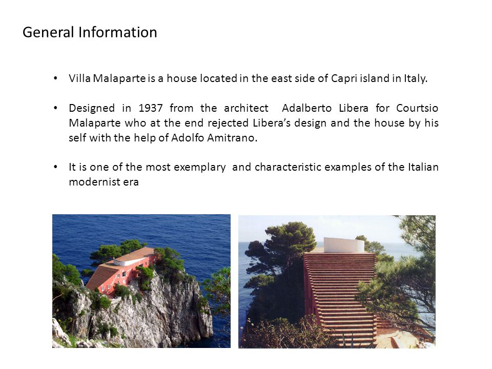 General Information Villa Malaparte is a house located in the east side of Capri island in Italy.
