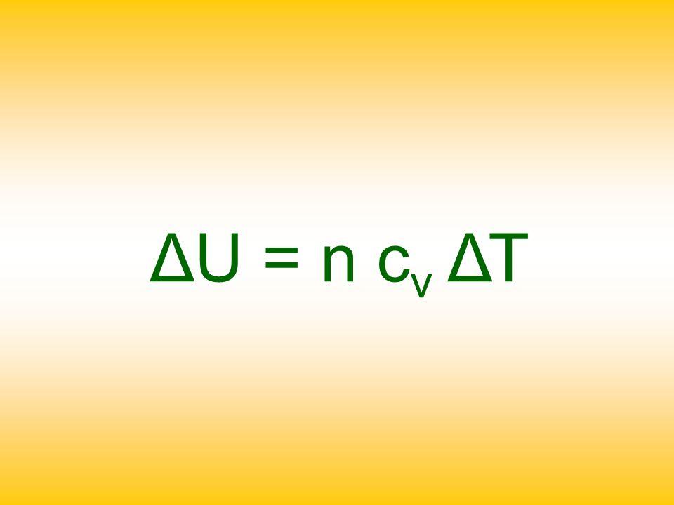 ΔU = n cv ΔΤ