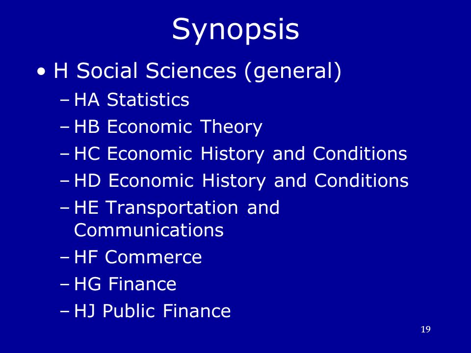 Synopsis H Social Sciences (general)‏ HA Statistics HB Economic Theory