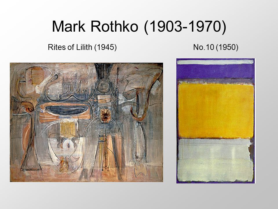 Mark Rothko (1903-1970) Rites of Lilith (1945) No.10 (1950)