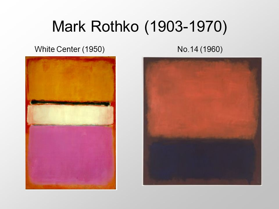 Mark Rothko (1903-1970) White Center (1950) No.14 (1960)