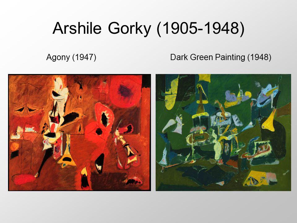 Arshile Gorky (1905-1948) Agony (1947) Dark Green Painting (1948)