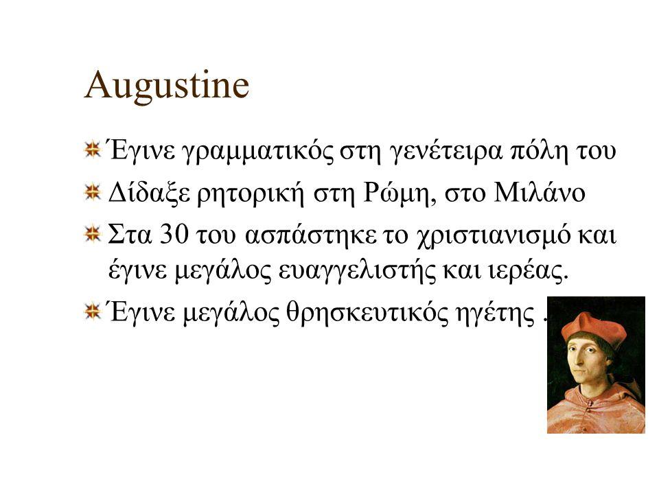Augustine Έγινε γραμματικός στη γενέτειρα πόλη του
