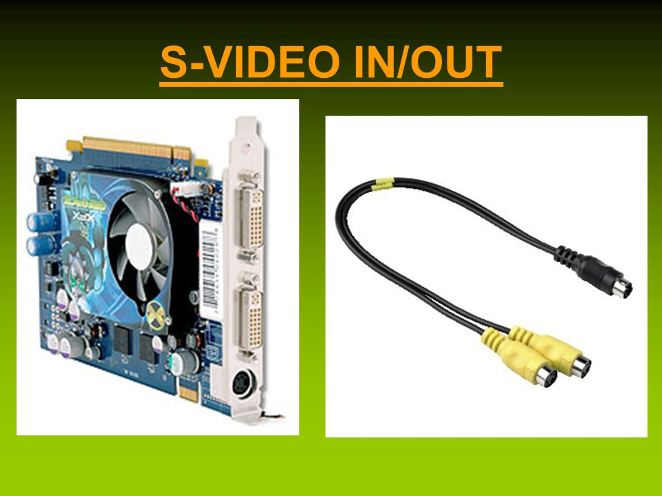 S-VIDEO IN/OUT