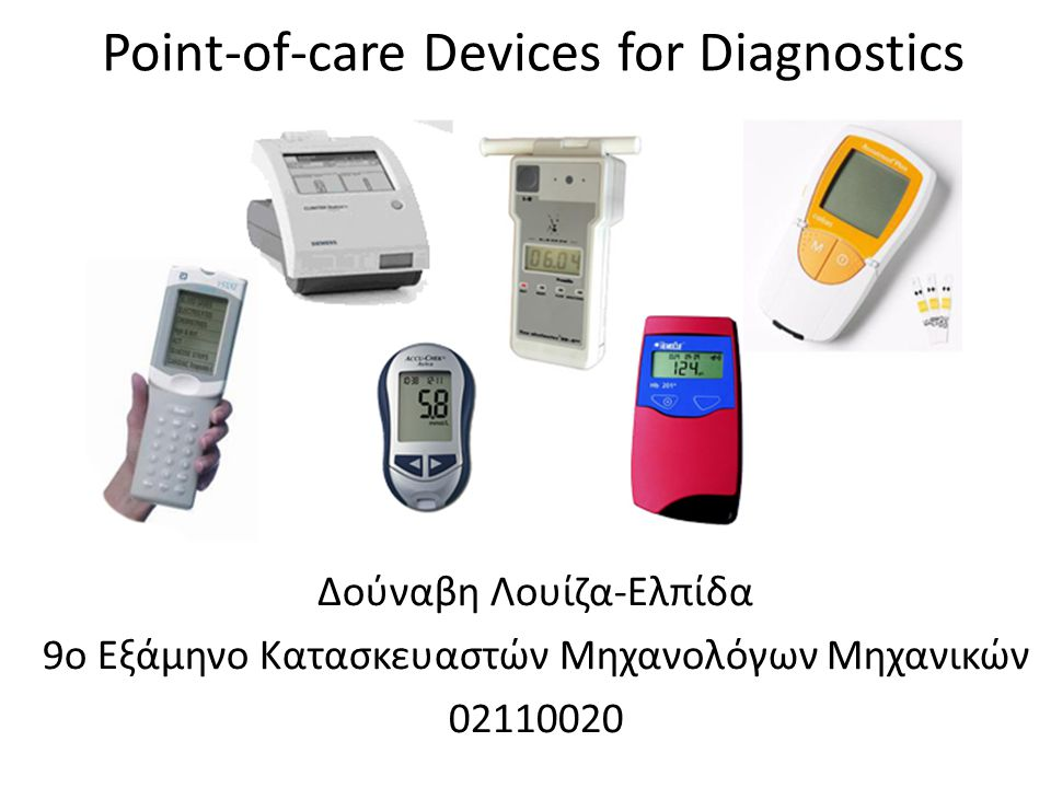 Point-of-care Devices for Diagnostics