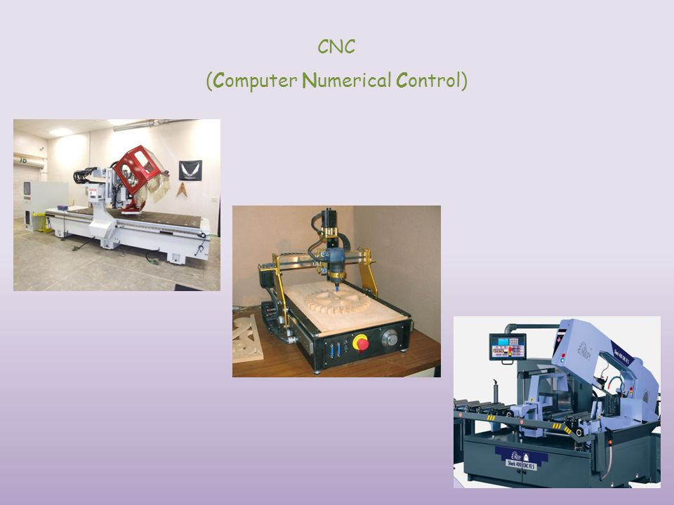 (Computer Numerical Control)