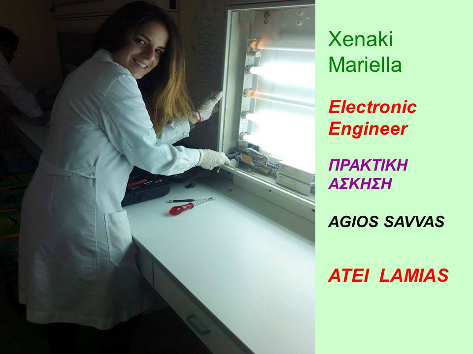 Xenaki Mariella Electronic Engineer ATEI LAMIAS ΠΡΑΚΤΙΚΗ ΑΣΚΗΣΗ