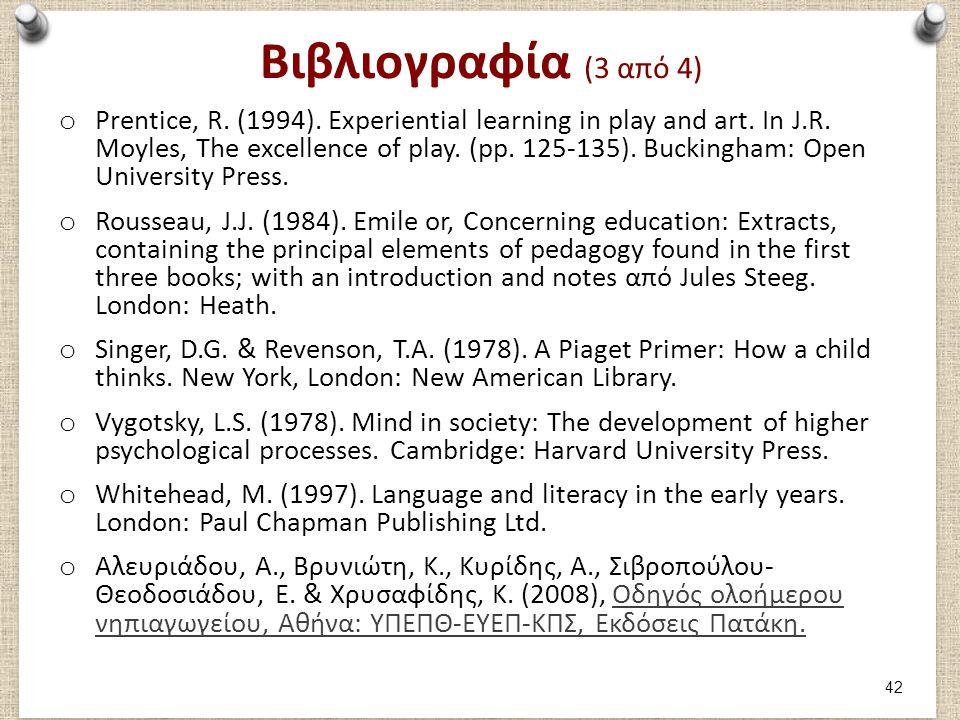 Βιβλιογραφία (4 από 4) Δαράκη, Π. (1994). Ομαδικά παιχνίδια των παιδιών μας. Αθήνα: Gutenberg.