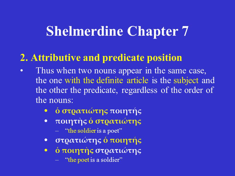 Shelmerdine Chapter 7 2. Attributive and predicate position