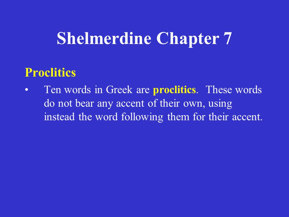 Shelmerdine Chapter 7 Proclitics
