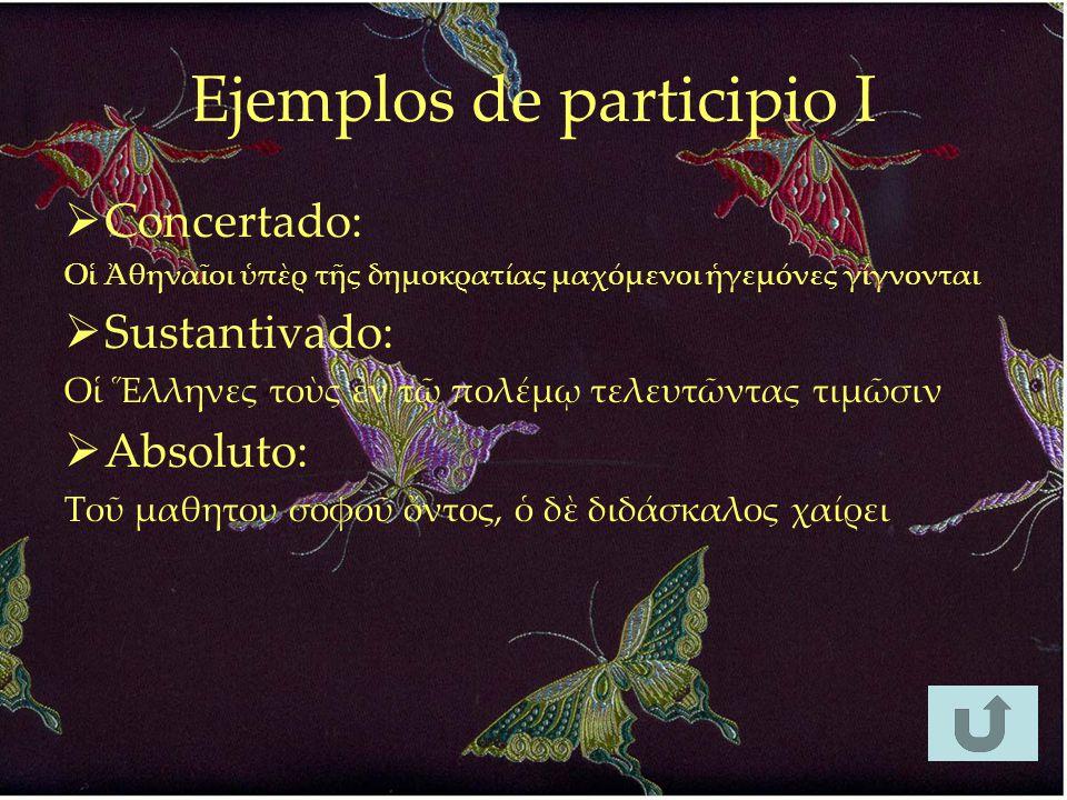 Ejemplos de participio I
