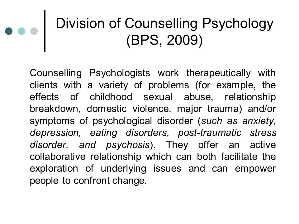 Division of Counselling Psychology (BPS, 2009)