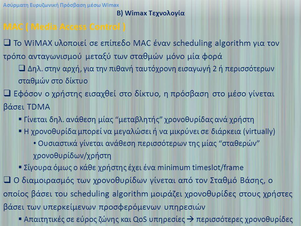MAC ( Media Access Control )