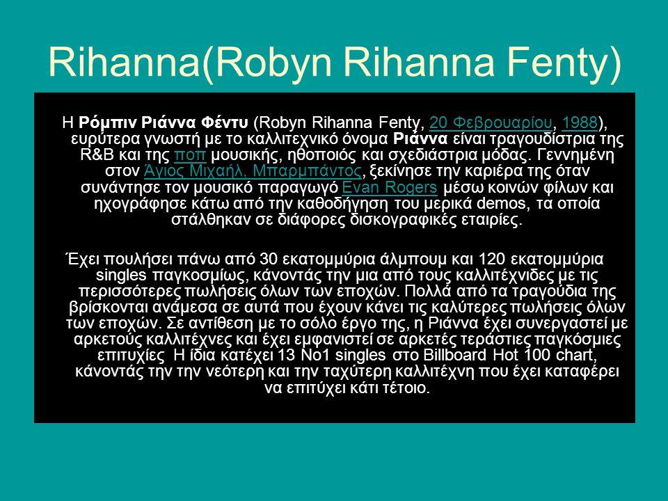 Rihanna(Robyn Rihanna Fenty)